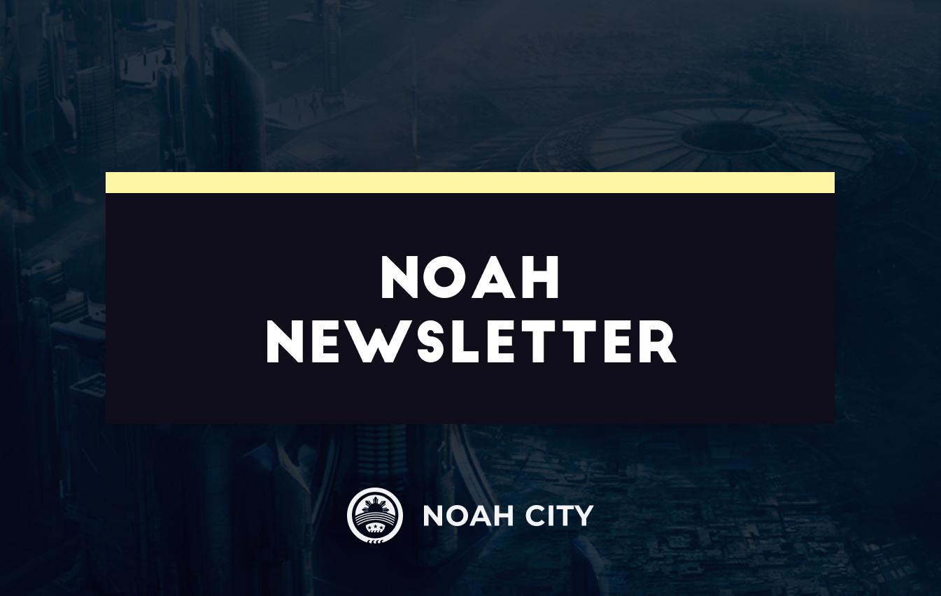Noah Project Update #41