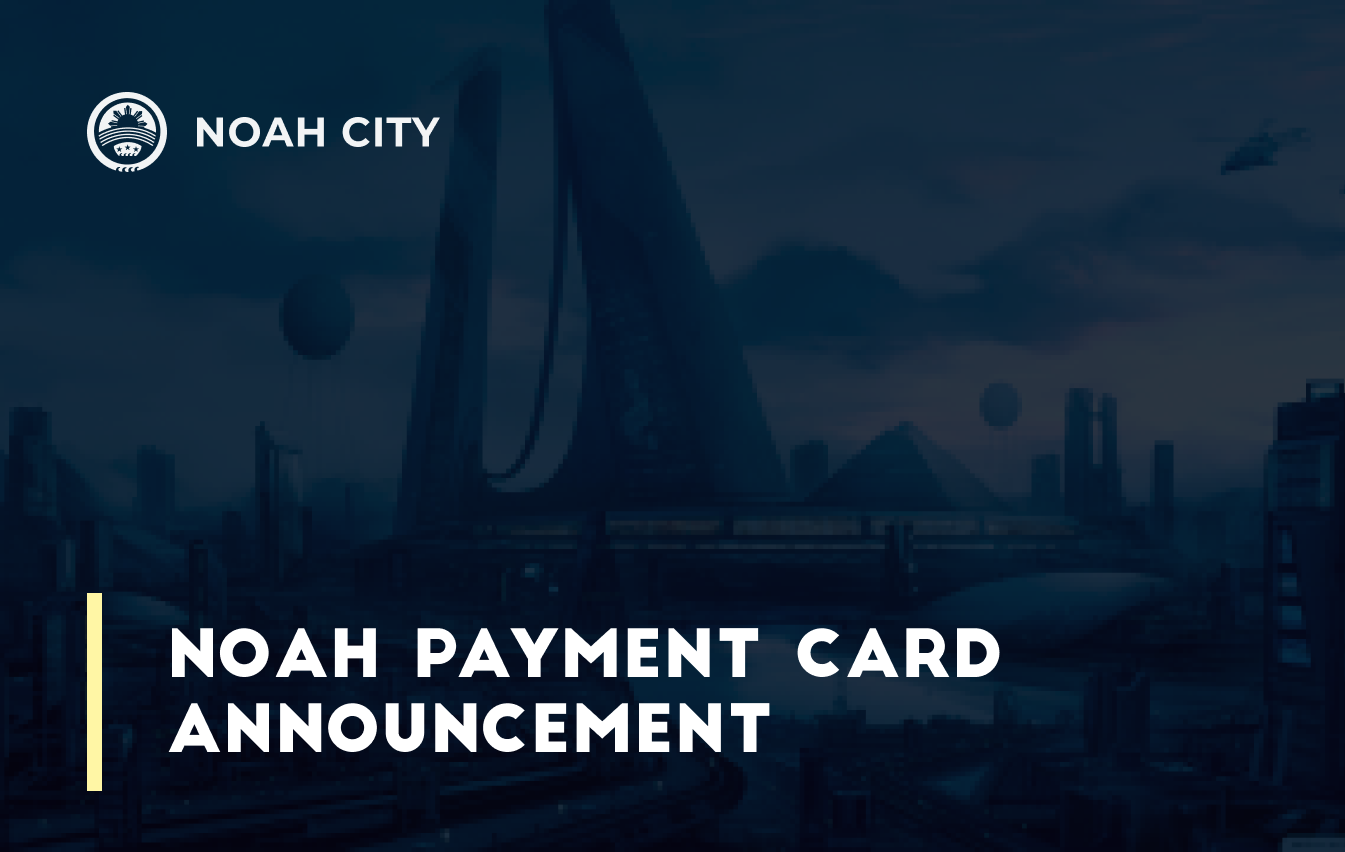 Noah Payment Card announcement