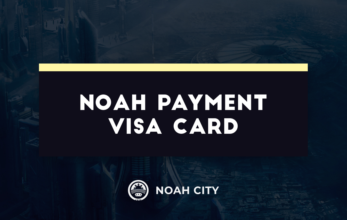 The new NOAH Payment VISA card is already available