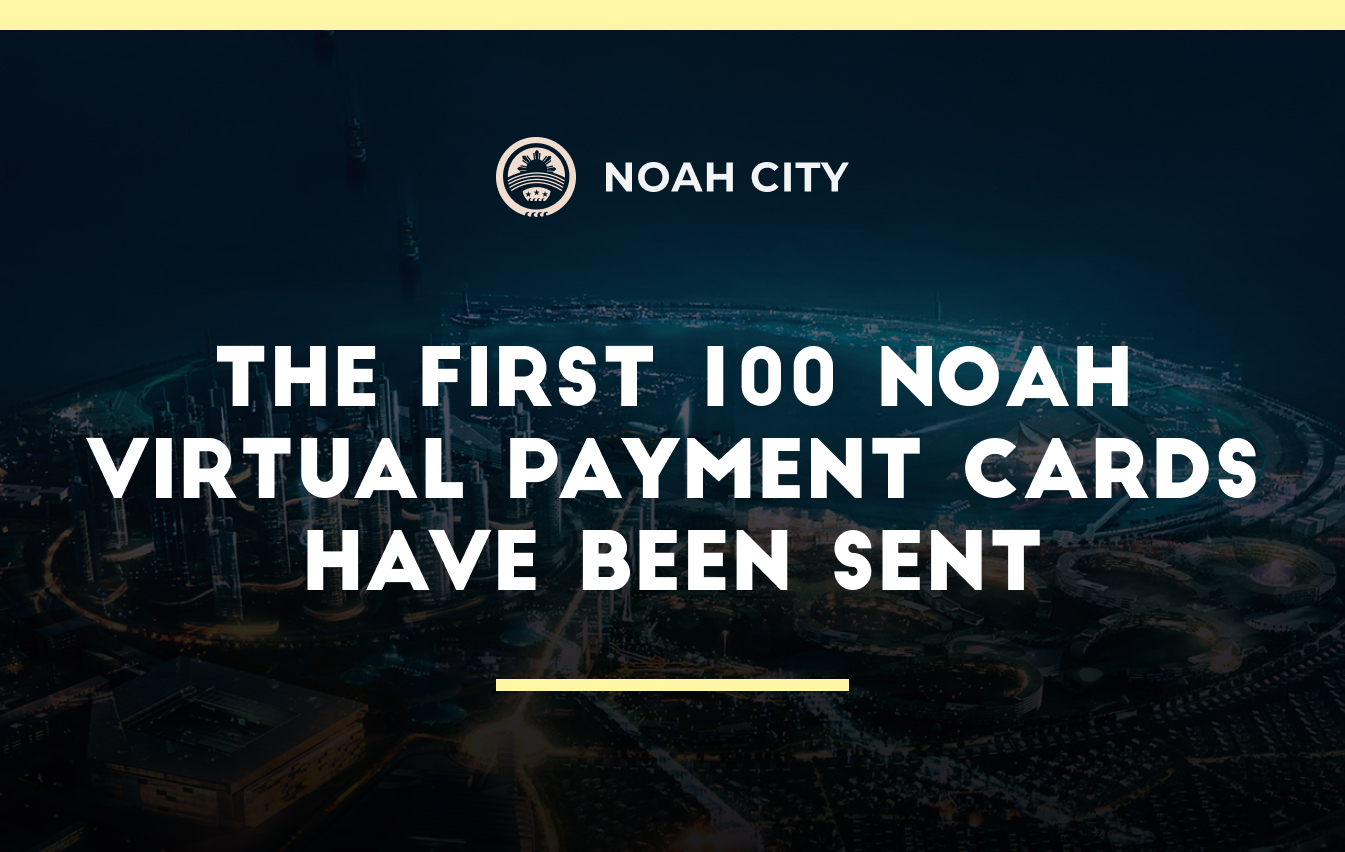 The first 100 Noah virtual payment cards have been sent to Premium card holders!