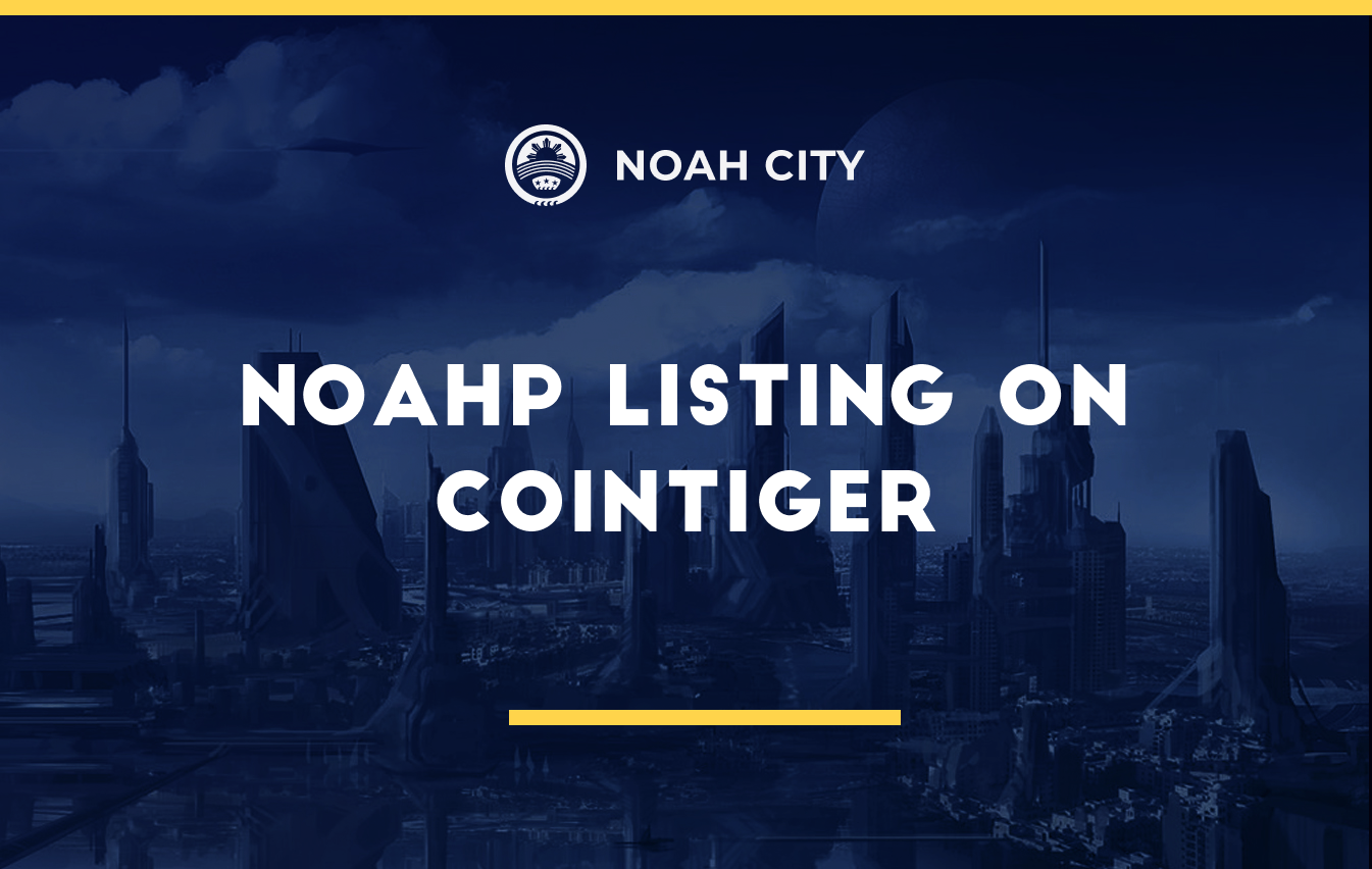 NOAHP on CoinTiger is all lined up!