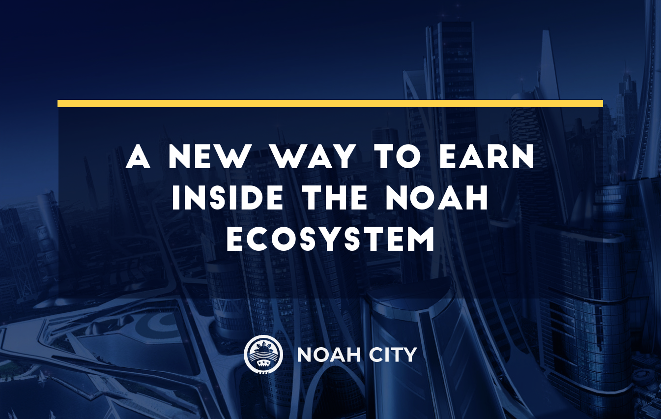 Liquidity mining: a new way to earn inside the Noah ecosystem