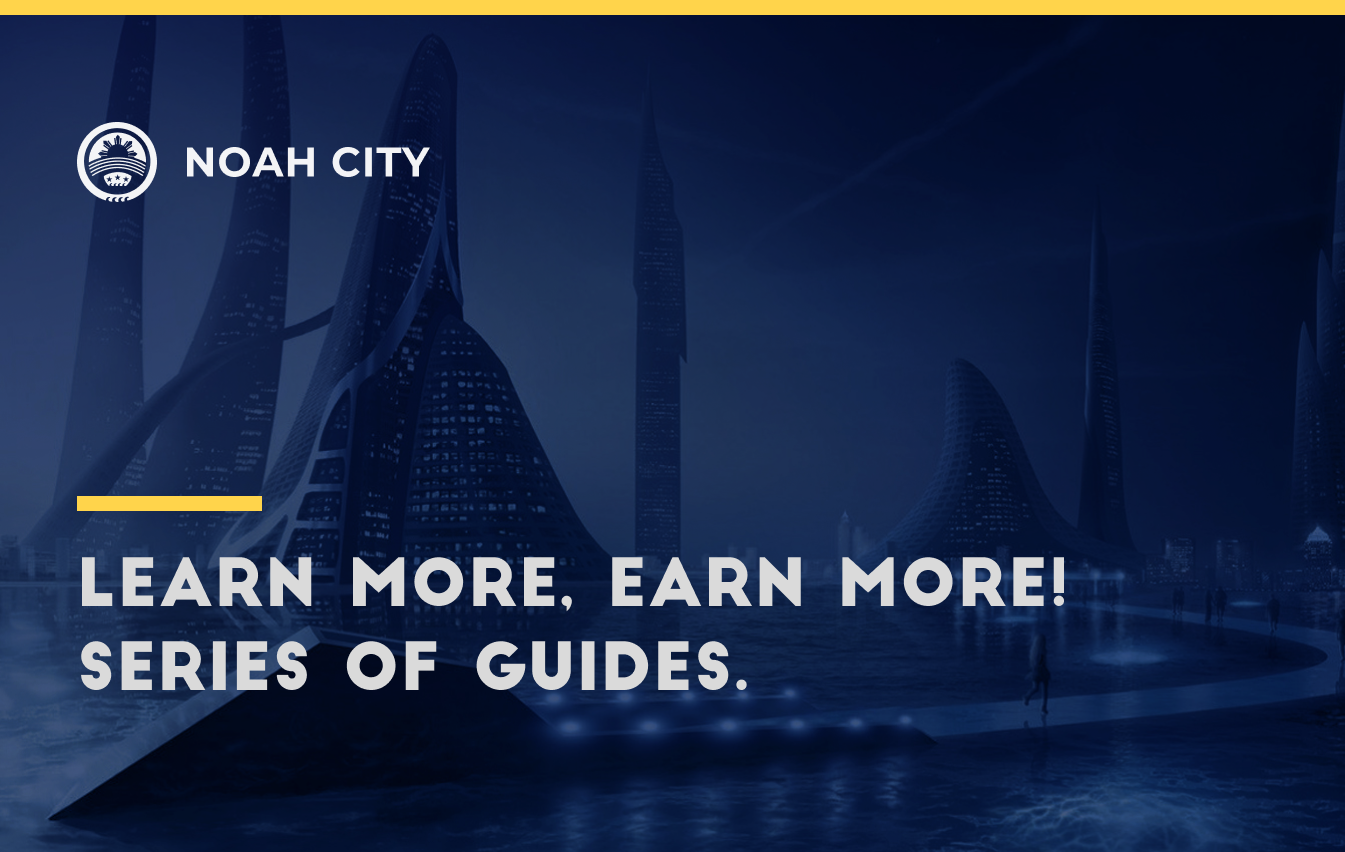 Get maximum profit from owning crypto assets with a new series of guides from the Noah team