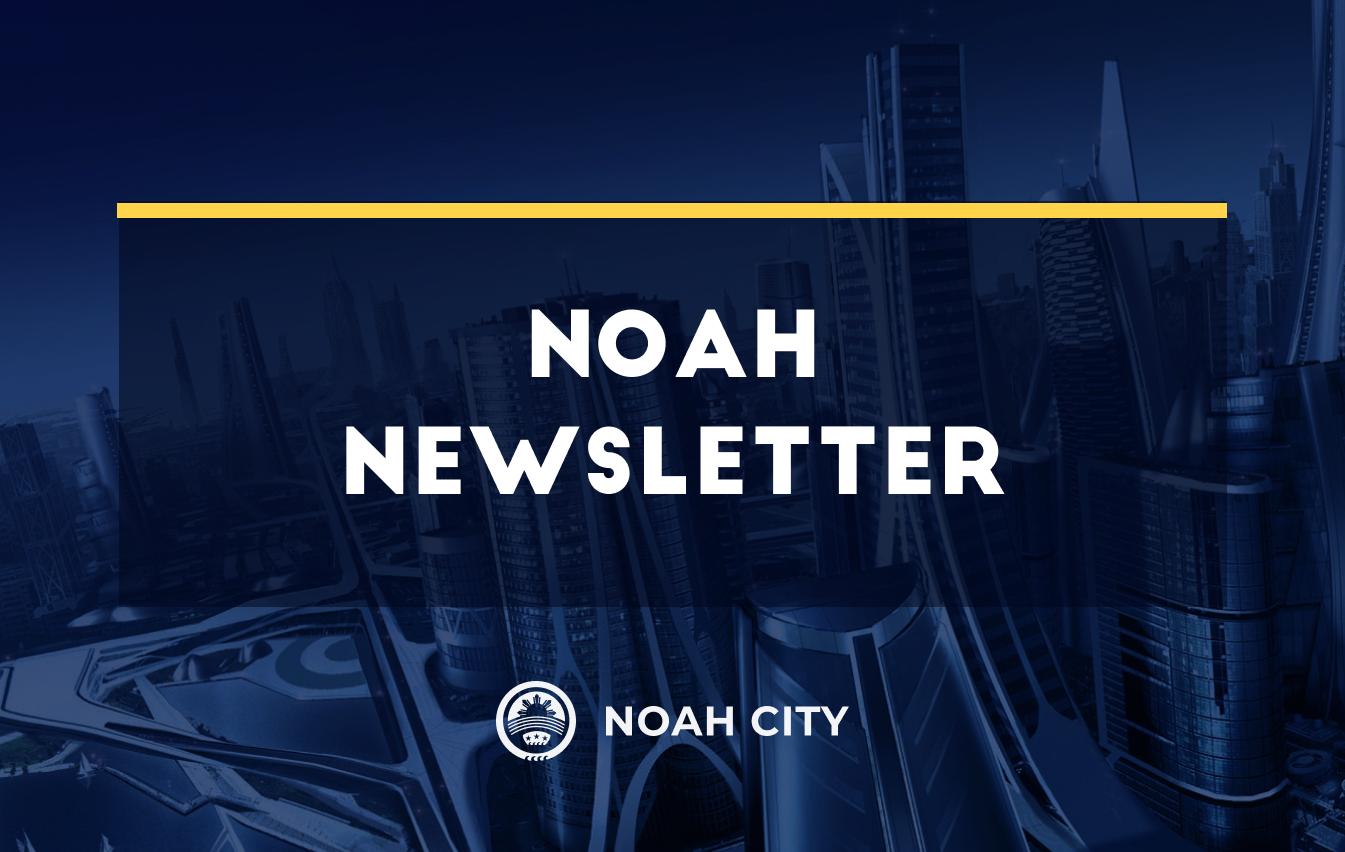 Noah Project Update #44