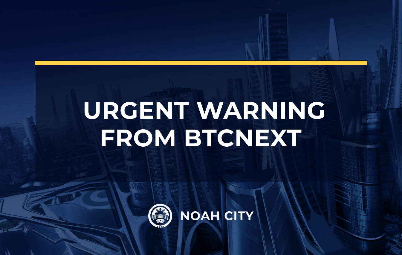Keep your accounts safe! An urgent warning from BTCNEXT