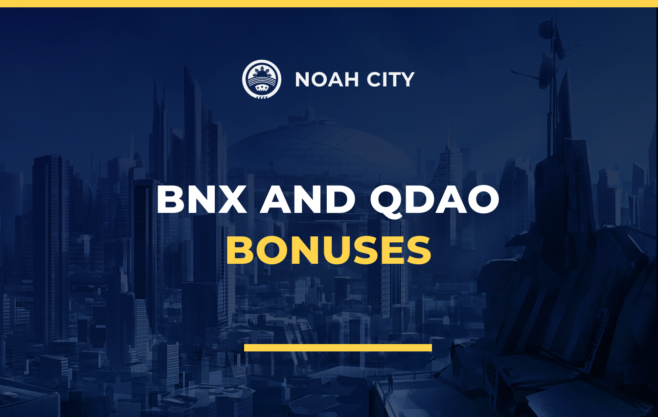 BNX and QDAO bonuses have been credited to Early Investors