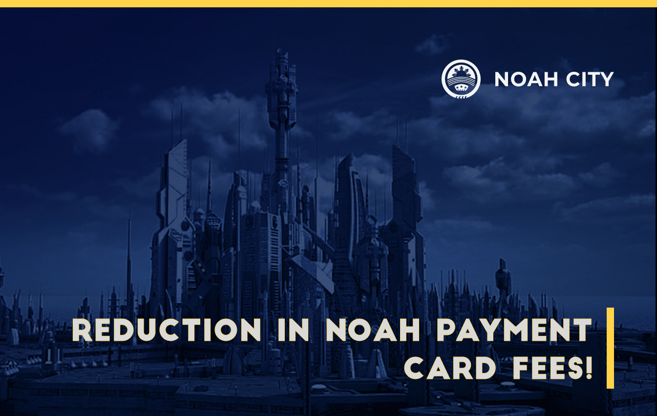 Noah Payment Card top-up fees to be reduced